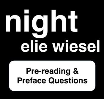 Night - Elie Wiesel - Pre-reading & Preface Questions