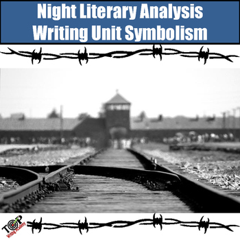 Night Elie Wiesel Symbols Motifs By Top Writing And Reading Academy