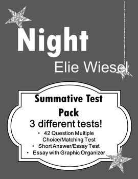 Night Elie Wiesel Test Super Pack - 3 summative assessments for all levels