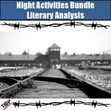 Night Elie Wiesel Literature Analysis and Writing Unit Bundle