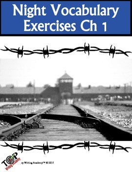 Night Elie Wiesel Vocabulary Ch 1: 5 Exercises 2 Quizzes