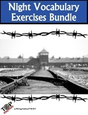 Night Elie Wiesel Vocabulary Exercises Bundle 25 Exercises 10 Quizzes
