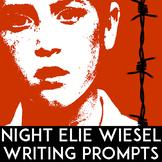 Night Elie Wiesel Writing Prompts | Night Elie Wiesel Handouts | 58 Bellringers