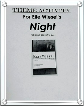 Elie Wiesel's Night Common Core Lesson: Matching Theme with Supporting Evidence