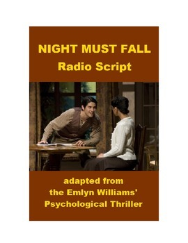 Night Must Fall- Radio Script