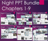 Night PPT Lesson Bundle for Chap. 1, 2, 3, 4, 5, 6, 7, 8,