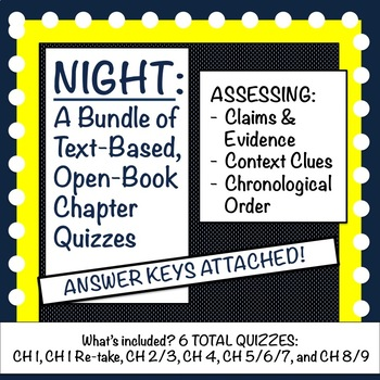 Night (by Elie Wiesel) Quiz Bundle: 6 Text-Based Quizzes
