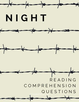 Night Reading Comprehension Questions by Chapter