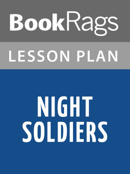 Night Soldiers Lesson Plans