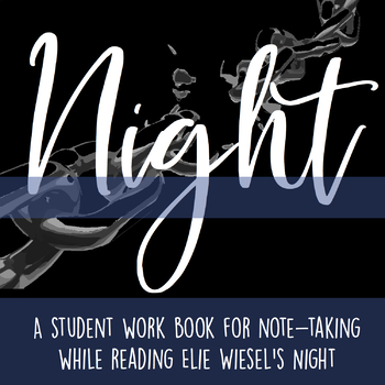 Night - Student Workbook with Vocabulary and Notes