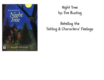 Night Tree: Retelling the Setting & Characters' Feelings