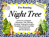 Night Tree by Eve Bunting:   A Complete Literature Study!