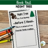 Book Unit: Night Tree | Eve Bunting Literacy Activities Ch