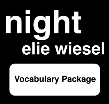 Night - Vocabulary Package with Answer Key