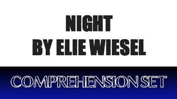 Night Whole Novel Comprehension Set