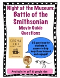 Night at the Museum: Battle of the Smithsonian Movie Guide Questions
