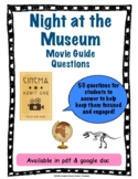 Night at the Museum Movie Guide Questions