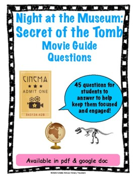 Night at the Museum: Secret of the Tomb Movie Guide Questions