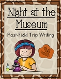 Night at the Museum Writing {Post-Field Trip}