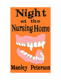 Night at the Nursing Home