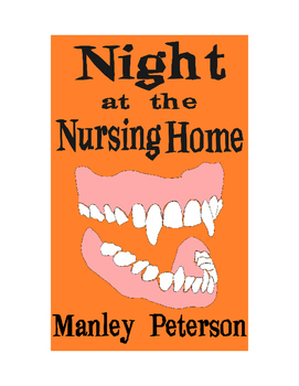 Night at the Nursing Home