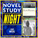 Night by Elie Weisel Novel Study