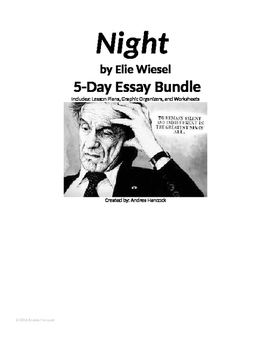 Night by Elie Wiesel 5-Day Essay Bundle