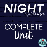Night by Elie Wiesel -  Complete Unit of Study