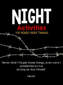Night by Elie Wiesel: Activities for Higher Order Thinking