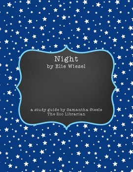 Night by Elie Wiesel - CCSS aligned Study Guide