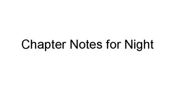 Night by Elie Wiesel Chapter Notes