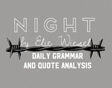 Night by Elie Wiesel Daily Fix-It Grammar and Quote Analysis