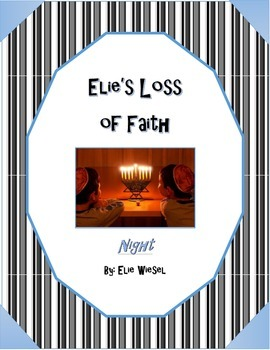 Night by Elie Wiesel - Elie's Loss of Faith Chapters 1-5