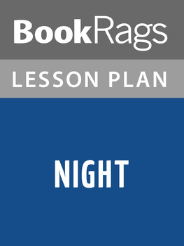 Night by Elie Wiesel Lesson Plans
