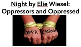 Night by Elie Wiesel: Oppressors and Oppressed Handout Activity
