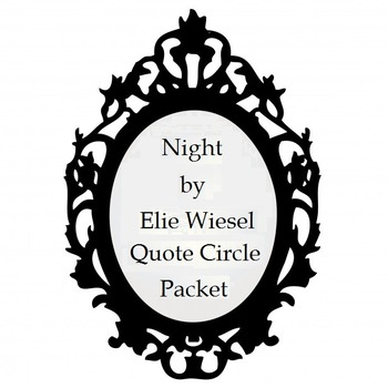 Night by Elie Wiesel Quote Circle Packet