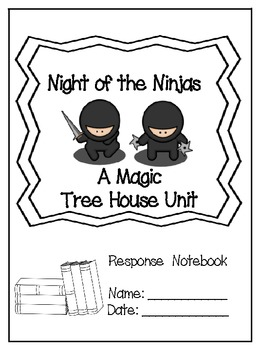 Night of the Ninjas: A Magic Tree House Study (27 Pages)
