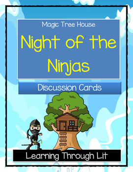 Magic Tree House NIGHT OF THE NINJAS - Discussion Cards