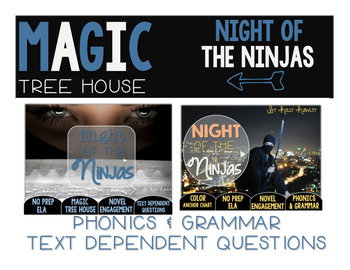 Night of the Ninjas NO PREP and Text Dependent Questions BUNDLE