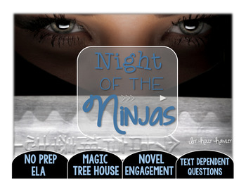 Night of the Ninjas: Text Dependent Questions