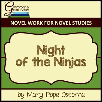 The Magic Tree House Series: Night of the Ninjas: CCSS-Aligned Novel Work