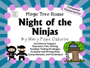 Night of the Ninjas by Mary Pope Osborne:  A Complete Lite