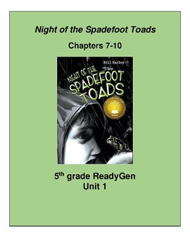 Night of the Spadefoot Toads Ch. 7-10, 5th grade ReadyGen Unit 1