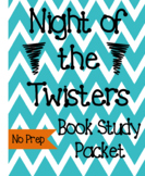 Night of the Twisters Book Study Packet