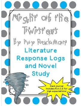 Night of the Twisters by Ivy Ruckman: Literature Response Logs