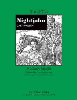 Nightjohn - Novel-Ties Study Guide