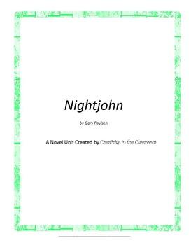 Nightjohn Novel Unit Plus Grammar