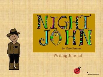 Nightjohn by Gary Paulsen Writing Journal