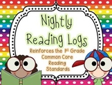Nightly Reading Logs for EVERY 1st Grade Common Core Reading Standard