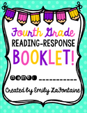 Fourth Grade Reading Response Booklet (Common Core)
